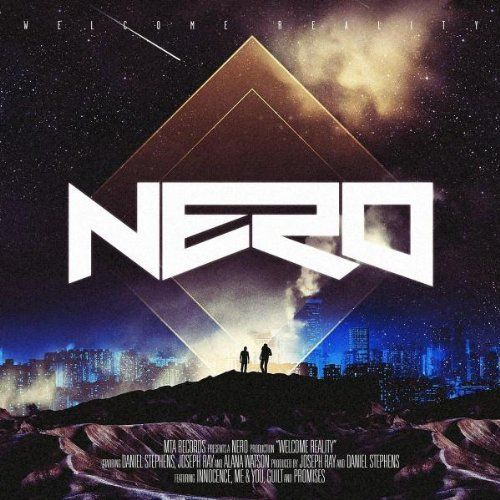 Nero - Welcome Reality [Deluxe Edition]