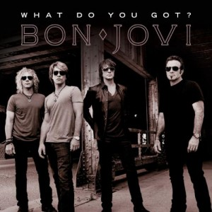 Bon Jovi - What Do You Got? (Single)