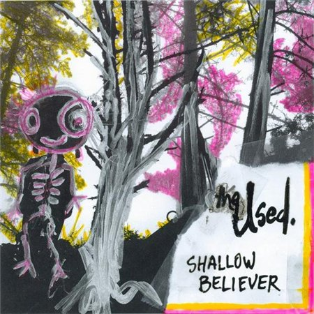 The Used - Shallow Believer