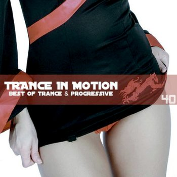 Trance In Motion Vol.40 (2010)