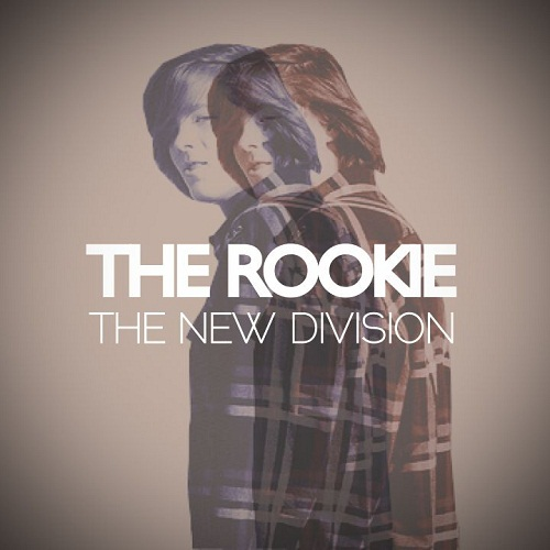 The New Division - The Rookie [EP]