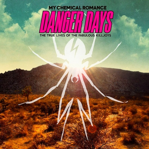 My Chemical Romance - Danger Days: True Lives Of The Fabulous Killjoys