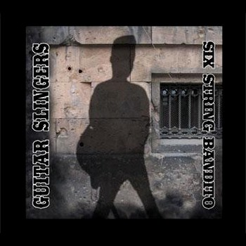Guitar Slingers - Six String Bandit