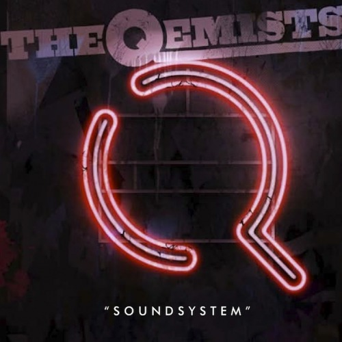 The Qemists - Soundsystem