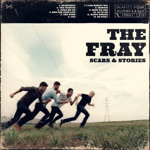 The Fray - Scars And Stories